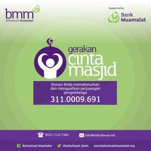 Sumber: http://www.baitulmaalmuamalat.org/ Gerakan Cinta Masjid