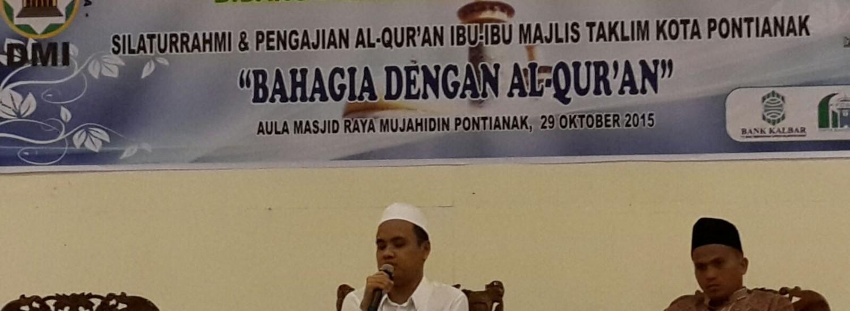 Sumber: Sekretaris PD DMI Kota Pontianak / H. Muhammad Arif, S.Ag