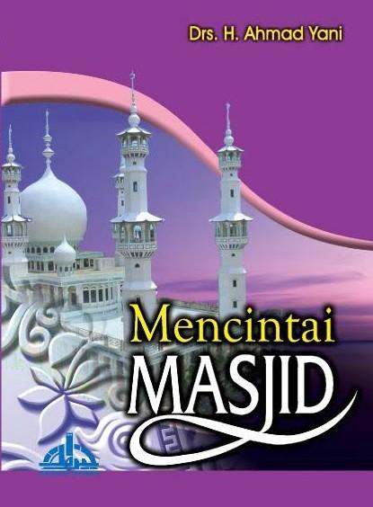 Sumber: www.ahmadyani.masjid.asia