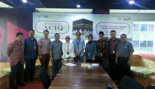 MelOn-Kawanbaik-DMI Luncurkan Aplikasi Momen Program Ramadhan ACIQ