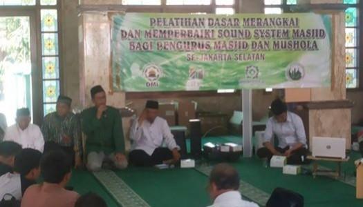 Jelang Muktamar, DMI DKI Selenggarakan Pelatihan Akustik Masjid Se-Jaksel