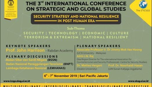 Bahas Strategi Keamanan – Ketahanan Nasional, SKSG UI Gelar ICSGS-III
