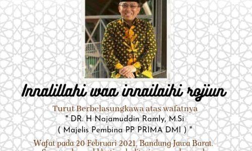 Innalillahi, Dr. Nadjamuddin Ramly, Pendiri PRIMA DMI, Wafat